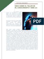 Comentario Sobre El Taller de Gestion Del Conocimiento y Web 2.0