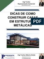 Dicas de Como Construir Casas Em Estruturas Metálicas