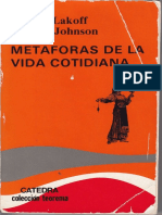 Lakoff, George; Mark Johnson. Metaforas de La Vida Cotidiana. Catedra. Colección Teorema