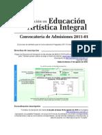 Convocatoria de Admisiones Posgrados 2011-01 Especialización en Educación Artística Integral - Universidad Nacional de Colombia