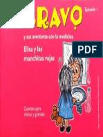 La familia Bravo- Elisa y las manchitas rojas
