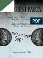 Gutiérrez Molina, José Luis y García Calvo, Agustín - Ni Dios Ni Pasta [Anarquismo en PDF]
