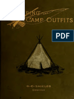 Camping and Camp Outfits. a Manual of Instruction for Young and Old Sportsmen by G. Shields (1890