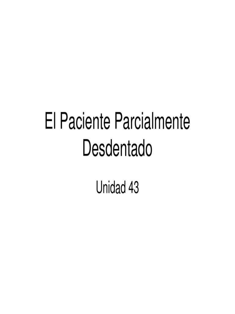 El Paciente Parcialmente Desdentado Unidad 43.pdf