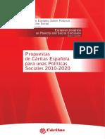 Propuestas de Cáritas Española Para Unas Políticas Sociales 2010-2020. Congreso Europeo Sobre Pobreza y Excusión Social