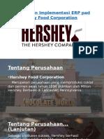 Kegagalan Implementasi ERP Pada Hershey Food Corporation