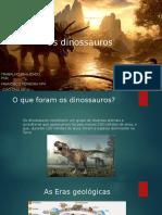Os Dinossauros (1)