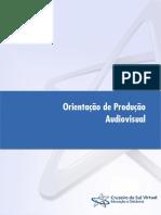 Orientação de Produção Audiovisual