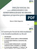 A Construção Social Da Informalidade e Da Semiformalidade No Brasil