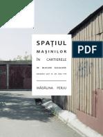 # PERJU MADALINA - Spatiul Masinilor in Cartierele de Blocuri Socialiste