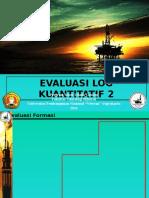 Preview Evaluasi Log Kuantitatif II 14-15