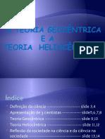 A teoria geocêntrica e heliocentrica