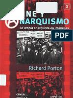 Cine y anarquismo la utopía anarquista en imágenes- Richard Porton