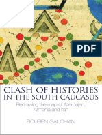 Clash of Histories in the South Caucasus. Redrawing the Maps of Armenia, Azerbaijan and Iran.pdf