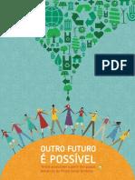Fórum Social Temático - Outro futuro é possível