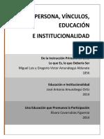 Persona Vínculos Educación e Institucionalidad