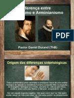 Diferença Entre Arminianiso e Calvinismo