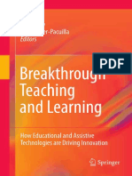 Chris Dede Auth., Tracy Gray, Heidi Silver-Pacuilla Eds. Breakthrough Teaching and Learning How Educational and Assistive Technologies Are Driving Innovation 2011