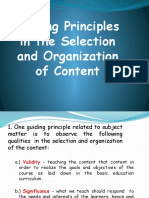 Guiding Principles in the Selection and Organization Of