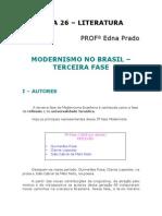 Literatura - Aula 26 - Modernismo no Brasil - 3ª fase