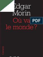 Où va le monde ?, d'Edgar Morin
