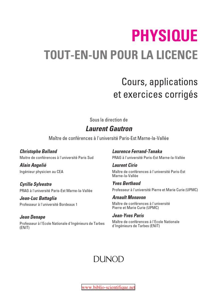 Physique Tout En un Pour La Licence Cours Applications Et