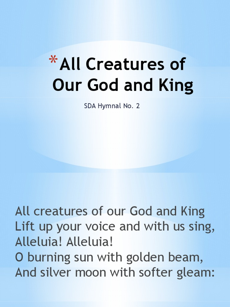 2 - All Creatures of Our God and King
