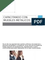 Capacitaciones Con Muebles Metalicos