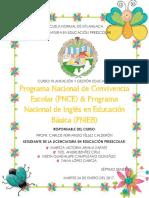 Programa Nacional de Convivencia Escolar (PNCE) & Programa Nacional de Inglés en Educación Básica (PNIEB)