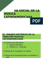 Historia Social de La Música Latinoamericana