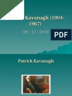 6) Irish Kavanagh