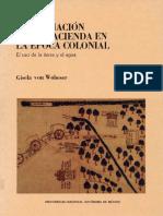 Gisela Von Wobeser - La Formación de La Hacienda en La Época Colonial. El Uso de La Tierra y El Agua