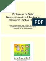 Problemas de Salud Neuropsiquiátricos Infantiles en el Sistema