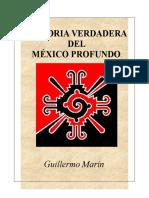 Historia Verdadera Del México Profundo 2010