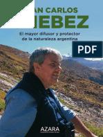 Biografía de Juan Carlos Chébez