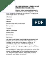 Trabajar Por Cuenta Propia en Argentina Siendo Monotributistas o No