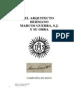 El Arquitecto Hermano Marcos Guerra Sj y Su Obra