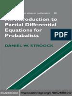 (Cambridge Studies in Advanced Mathematics 112) Daniel W. Stroock-Partial Differential Equations for Probabilists (Cambridge Studies in Advanced Mathematics 112)-Cambridge University Press (2008)