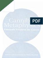 Eduardo Viveiros de Castro Cannibal Metaphysics for a Poststructural Anthropology