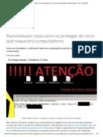 Ransomware_ Veja Como Se Proteger Do Vírus Que Sequestra Computadores - Link - Estadão