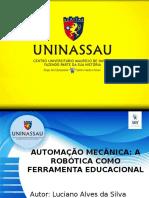 ROBOTICA EDUCACIONAL- LUCIANO ALVES
