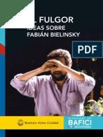 El Fulgor. Ideas Sobre Fabián Bielinsky