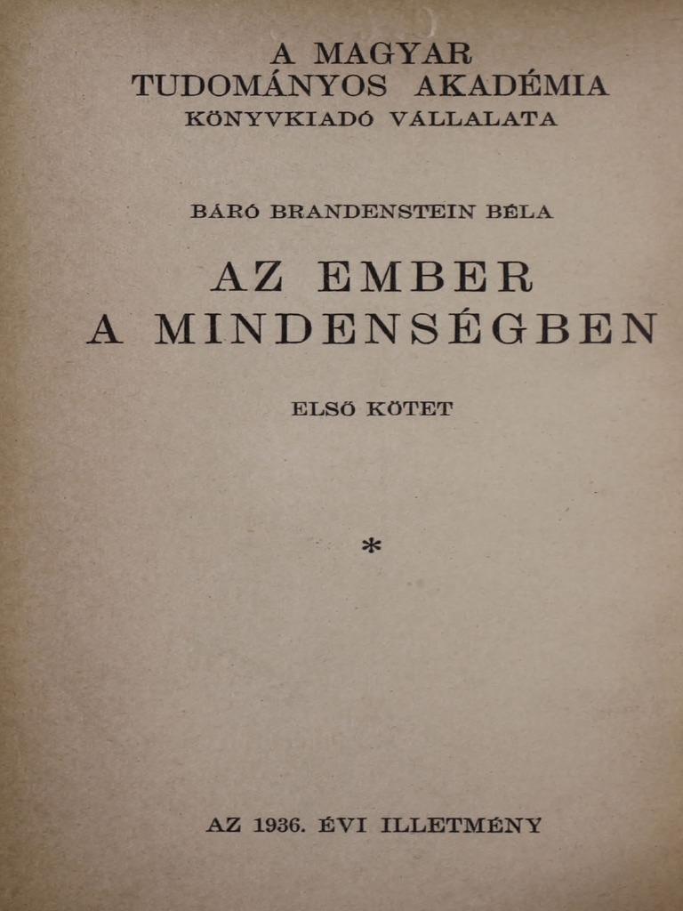 Brandestein Béla - Az ember a mindenségben I. Az emberi test és II. Az  emberi kultura 2b039edaef