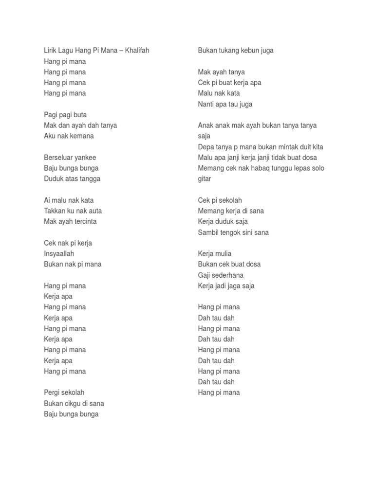 Lirik Hang Pi Mana