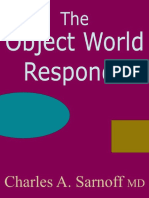 The Object World Responds
