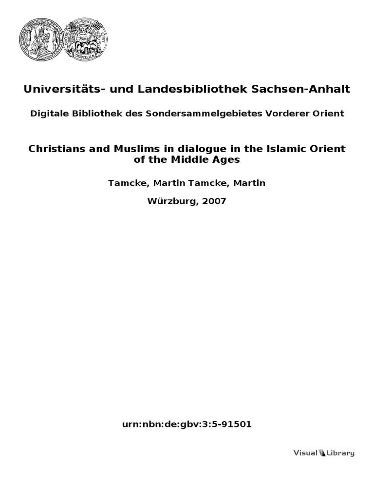Christians and Muslims in Dialogue in the Islamic Orient of the ...