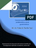 Garcia, E. (2015) Caracterizacion de La Problematica Social