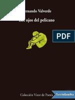 Los Ojos Del Pelicano - Fernando Valverde