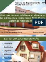 Análise Das Normas Relativas Ao Desempenho Das Edificações Residenciais Nbr 15575 - Sistemas Hidrossanitários