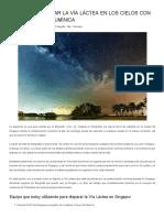 Fotografiar La Vía Láctea en Los Cielos Con Contaminación Lumínica